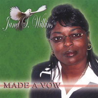Made A Vow — Janet S. Wilkins
