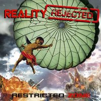 Restricted Zone — Reality Rejected