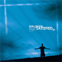 Satisfied EP — Rob Greene