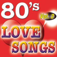 80'S Love Songs Vol.2 — The Eighty Ballad Group