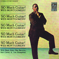 So Much Guitar! — Wes Montgomery