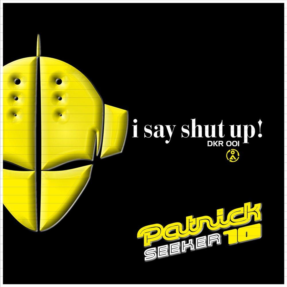слушать онлайн shut up