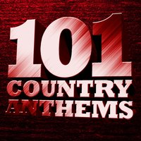 101 Country Anthems — сборник