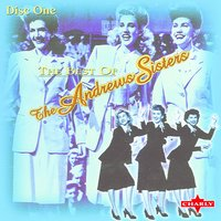The Best Of The Andrews Sisters CD1 — The Andrews Sisters
