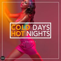 Cold Days - Hot Nights, Vol. 1 — сборник