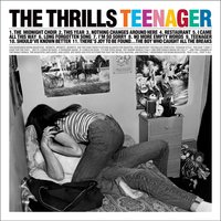 Teenager — The Thrills