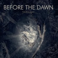 Deadlight — Before The Dawn