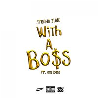 With a Boss - Single — Stunna June