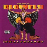 The Best of Blowfly: The Analthology — Blowfly