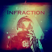 Kate Time EP — Infraction