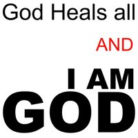 God Heals All and I Am God - Single — Be+upone