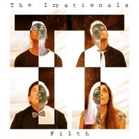 Filth — The Irrationals