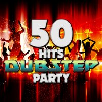 50 Hits: Dubstep Party — сборник