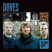5 Album Set (Lost Souls/The Last Broadcast/Lost Sides/Some Cities/Kingdom of Rust) — Doves
