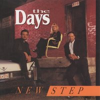 New Step — The Days