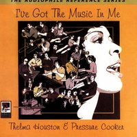 I've Got The Music In Me — Thelma Houston