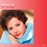 All the Way — Brenda Lee