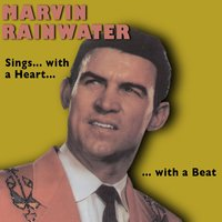 Marvin Rainwater Sings …with a Heart …with a Beat — Marvin Rainwater