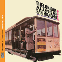 Thelonious Alone in San Francisco — Thelonious Monk