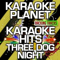Karaoke Hits Three Dog Night — A-Type Player