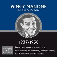 Complete Jazz Series 1937 - 1938 — Wingy Manone