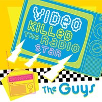 Video Killed The Radio Star-Guys — The Hit Crew