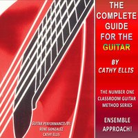 The Complete Guide for the Guitar — Rene Gonzalez & Cathy Ellis