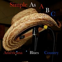 Simple as ABC: Americana, Blues, and Country — сборник