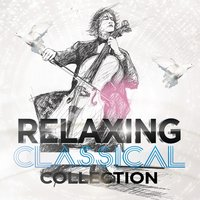 Relaxing Classical Collection — The Relaxing Classical Music Collection