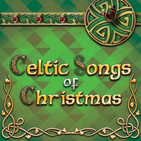 Celtic Songs of Christmas — сборник