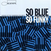 So Blue So Funky Vol. 2 — сборник