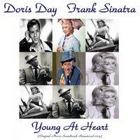 Young at Heart — Doris Day, Frank Sinatra