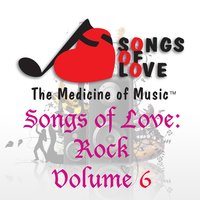 Songs of Love: Rock, Vol. 6 — сборник