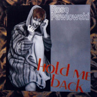Hold Me Back — Rose Pawlowski