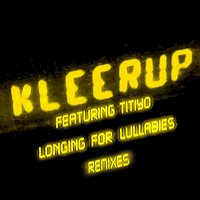 Longing For Lullabies (Feat. Titiyo) — Kleerup feat. Titiyo