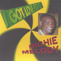 I Got Love For You — Richie Melody