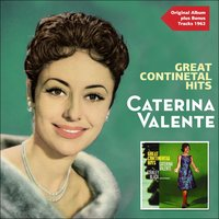 Great Continental Hits — Caterina Valente, Stanley Black and his Orchestra