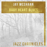 Baby Heart Blues — Jay McShann
