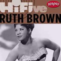 Rhino Hi-Five:  Ruth Brown — Ruth Brown