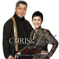 Chris & Friends with Elisa: Everything Must Change — Elisa Chan, Chris Babida, Alice Lau