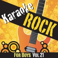 Karaoke - Rock For Boys Vol.21 — Karaoke