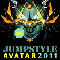 Jumpstyle Avatar 2011, Vol. 1 — сборник