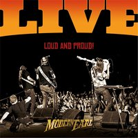 Loud and Proud Live — Modern Earl