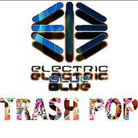 Trash Pop — Electric Blue