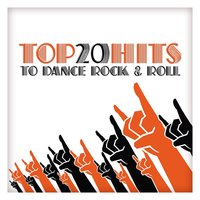 Top 20 Hits to Dance Rock & Roll — сборник