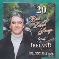 20 Best Loved Irish Songs from Ireland — Johnny McEvoy