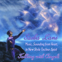 "Music, Sounding From Heart, in New Style Techno-Spirit ""Talking With Angels"" — SASHA LANS"