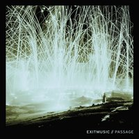 Passage — Exitmusic