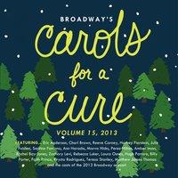Broadway's Carols for a Cure, Vol. 15, 2013 — сборник