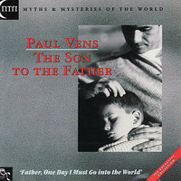 The Son To the Father — Paul Vens & Friends